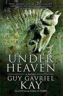 Under Heaven (Guy Gavriel Kay) = 4 stars