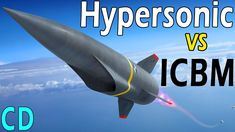 Hypersonic Missiles vs ICBM's - Which is better? Military Trends, Military News, Military Weapons, Military History, The Blitz Ww2, The Rat Patrol, Dad's Army, Hogans Heroes, Military Videos