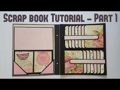 Scrap book Tutorial Part 1 by Srushti Patil - YouTube