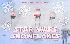 Star Wars Snowflakes.  Festive with a Kelly nerd-flare? I think I'll make a couple, hang them up and see if he notices.