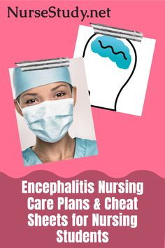 Encephalitis is a disease characterized by the inflammation and infection of the brain.     FREE NCLEX Study Guide Cheat Sheets for Nursing Students including Nursing Notes and Nursing Care Plans. Nursing Study Tips, Nursing Care Plan, Medical Surgical Nursing, Nursing Diagnosis, Nursing Cheat Sheet, Intracranial Pressure, Nursing School Notes, Nclex, Medical Information