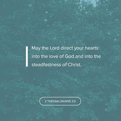 Now may the Lord direct your hearts into the love of God and into the patience of Christ. II Thessalonians 3:5 NKJV ENCOURAGING WORD OF THE DAY : @kloveradio  VERSE OF THE DAY : @youversion  http://ift.tt/1H6hyQe  Facebook/smpsocialmediamarketing  @smpsocialmedia  #Bible #Scripture #Faith #Peace #Love #Hope #Follow #FollowMe #BrokenArrow #Tulsa #TulsaOklahoma #Jenks #Owasso #Twitter #VOTD #KLOVE #YouVersion