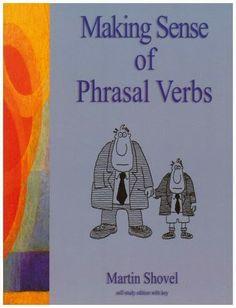 Making Sense of Phrasal Verbs   Bookz Ebookz