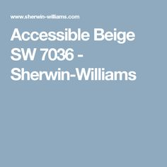 Accessible Beige SW 7036 - Sherwin-Williams
