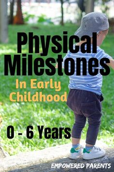 A Guide to Physical Development in Early Childhood: Milestones From Birth to 6 - Empowered Parents - Is your child is on track with their fine motor and gross motor skills? A guide to physical develop - Baby Development By Week, Child Development Stages, Child Development Activities, Development Milestones, Physical Development, Motor Activities, Physical Activities, Toddler Activities, Early Childhood Activities