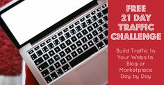 If you want more visitors to your website, blog or online marketplace then join my Free 21 Day Traffic Challenge. Each day we take one step to bring you more traffic http://cartwheelsacrossthesky.com/free-21-day-traffic-challenge/