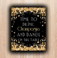 Time to drink champagne, 5x7, 8x10, New Year, Instant download, party Print, gold bubbles, winter, champagne, Digital file, new year eve