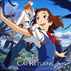 The Cat Returns by Hayao Miyazaki. 1 of my fave movies ever! Main voice actor is Anne Hathaway