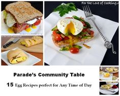 Parade's Community Table ~ 15 Egg Recipes perfect for Any Time of Day
