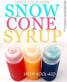 Cool off with Kool-Aid Snow Cones – The Domestic Diva Sno Cone Syrup, Sno Cones, Snow Cone Syrup Recipe Kool Aid, Fudge, Caramel, How To Make Snow, Frozen Drinks, Summer Drinks, Summer Desserts