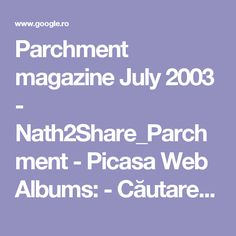 Parchment magazine July 2003 - Nath2Share_Parchment - Picasa Web Albums: - Căutare Google