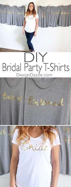 DIY Gold Foil Bridal Party T-shirts using Cricut machine | Design Dazzle #ad