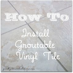 Easy instructions and photos on how to install groutable vinyl tile.