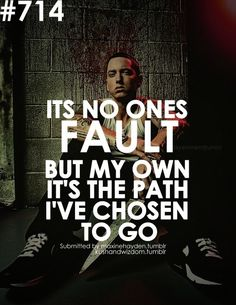 Some of the best Eminem Quotes ever written or spoken. Everyone knows at least one of our Eminem Quotes. Eminem Lyrics, Eminem Rap, Eminem Quotes, Rapper Quotes, Song Quotes, New Quotes, Life Quotes, Song Lyrics, Tattoo Quotes