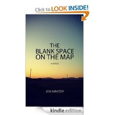 The Blank Space on the Map  Jon Minster $4.99 or #free with Prime #books