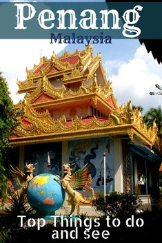 Discover the top things to do in Penang, Malaysia including the magnificent temples, colonial era architecture, pristine beaches, fruit and spice farms and the rich cultural heritage.