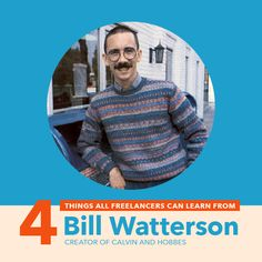 4 Things All Freelancers Can Learn From Bill Watterson