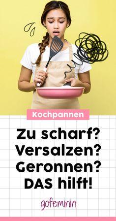 Geronnen, versalzen, zu scharf: 4 Last-Minute-Tricks bei Kochpannen #hacks #tricks #tipps #haushalt #kochen #küche