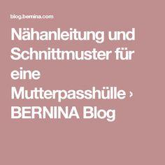 Nähanleitung und Schnittmuster für eine Mutterpasshülle › BERNINA Blog