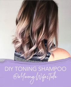 DIY Toning Shampoo | A Young Wife's Tale