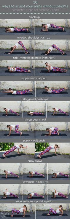 10 ways to sculpt your arms without weights | sculpt seriously strong arms with these 10 equipment-free, upper body exercises you can do anywhere. | www.nourishmovelove.com