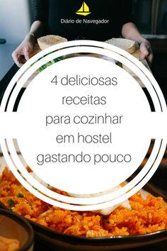 Aprenda 4 receitas para cozinhar no hostel que são fáceis de fazer, baratas e ainda usam ingredientes locais! Saiba como comer bem e barato na viagem!