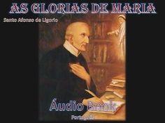 II. Cp. 1º.  AS GLÓRIAS DE MARIA - Santo Afonso de Ligório - AUDIO BOOK