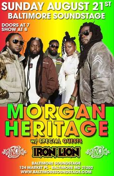 When iRon Lion opened for reggae Grammy winners Morgan Heritage, it was a special occassion!   @BaltimoreSoundstage - Baltimore,Md. Morgan Heritage, Special Guest, Reggae, Lion, World, Classic, Movie Posters, Leo