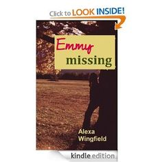 Emmy Missing  Alexa Wingfield $2.99 or #free with Prime #books
