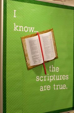 "3D Book Bulletin Board - ""I Know the Scriptures Are True"""