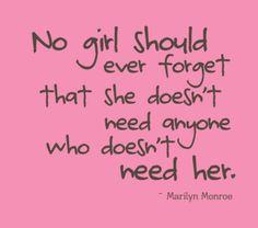 Marilyn Monroe...so true