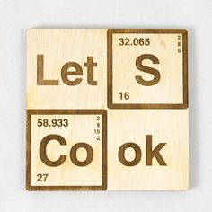 Let's Cook Wooden Coaster for wine Breaking Bad