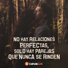 No hay relaciones perfectas