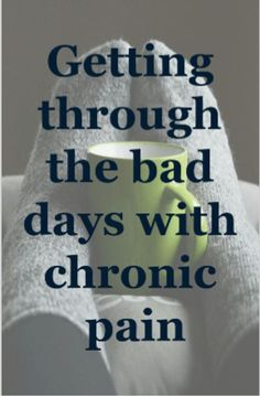 getting through the bad days with chronic pain Fibromyalgia Pain Relief ** Super Nerve Power ** Nerve Pain Chronic Fatigue Syndrome, Chronic Illness, Fibromyalgia Pain Relief, Fibromyalgia Disability, Chronic Pain Quotes, Complex Regional Pain Syndrome, Pain Management, Sciatic Nerve, Nerve Pain