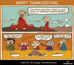 Though you may be zen, your family can always test you. Thanksgiving and holiday cartoon about being spiritually tested when around family during the holidays. Thanksgiving Cartoon, Holiday Cartoon, Happy Thanksgiving, Spiritual Enlightenment, Spiritual Life, Spirituality, Spiritual Growth, Ram Dass, Religious Humor