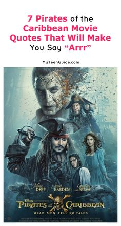 "If these 7 Pirates of the Caribbean: Dead Men Tell No Tales movie quotes don't make you say ""arrr,"" you're not a true pirate! Check them out!"