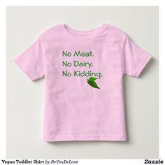 Vegan Toddler Shirt