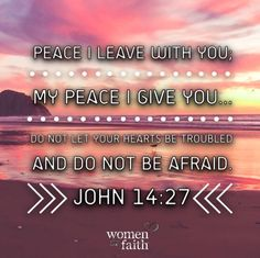 Bible verse   Peace I Leave with you John 14:27
