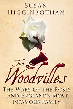 The Woodvilles: The Wars of the Roses and England's Most Infamous Family by Susan Higginbotham http://www.amazon.co.uk/dp/0750960787/ref=cm_sw_r_pi_dp_WEKhvb1PVMAMD
