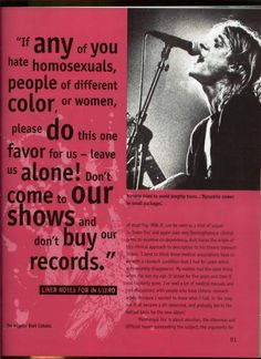 "(Photo) Liner notes for Nirvana's album, In Utero: ""If any of you hate homosexuals, people of different color, or women, please do this one favor for us — leave us alone! Don't come to our shows and don't buy our records!"""