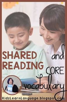 Focus on core words in shared reading with AAC users. Kidz Learn Language: How Can I Focus on Core Vocabulary in Shared Reading with My AAC User?