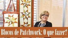 Patchwork Sem Segredos Aula 39: O que Fazer com o Bloco de Patch? (Ana C...