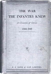 The War The Infantry Knew - James Dunn