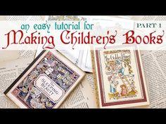 MAKING CHILDREN'S BOOKS | an easy tutorial | Part One - YouTube