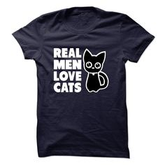Real Men Love Cats  www.sunfrogshirts.com/Pets/Real-Men-Love-Cats-16918645-Guys.html?37435