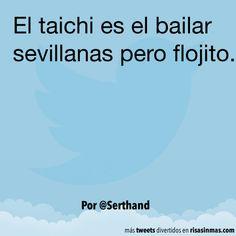 El taichi es el bailar. #humor #risa #graciosas #chistosas #divertidas