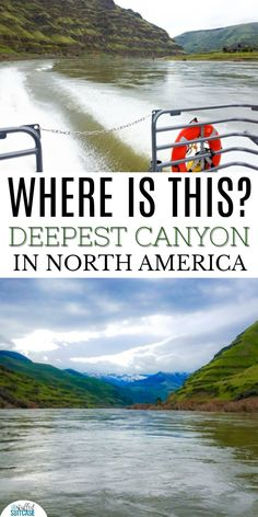 Many would guess the Grand Canyon is the deepest canyon in North America, but it's NOT - Hells Canyon in Idaho is, plus it's a great vacation destination!