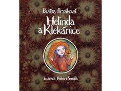 Helinda a klekánice - LABYRINT & RAKETA