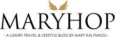A Luxury Travel & Lifestyle Blog by Mary Kalymnou