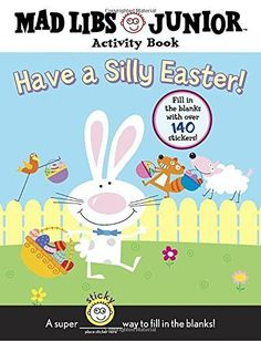 Have a Silly Easter!: Mad Libs Junior Activity Book by Br...